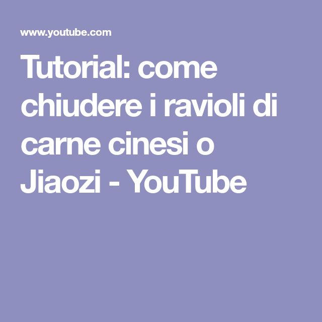 Tutorial: come chiudere i ravioli di carne cinesi o Jiaozi - YouTube
