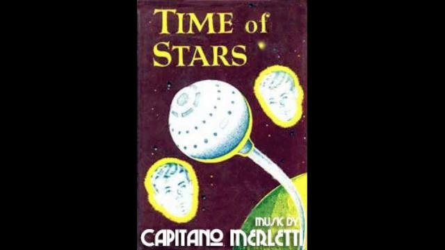 Time of Stars - Capitano Merletti by Capitano Merletti. New Song From Capitano Merletti's Songbook, Liberally Inspired by Old Novels and Recent Stars.