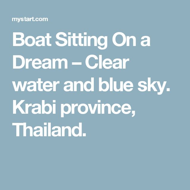 Boat Sitting On a Dream – Clear water and blue sky. Krabi province, Thailand.