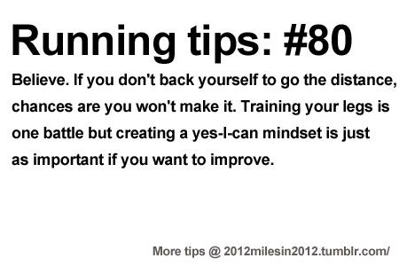 Running Tips: There is no can't in a trouble-free mind. Starting running or training for a marathon? Tips and help: Get more running tips and training adivce