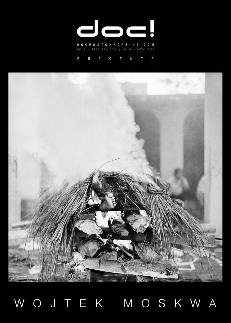 """doc! photo magazine presents: """"Sansara"""" by Wojtek Moskwa, #8, pp. 183-203"""