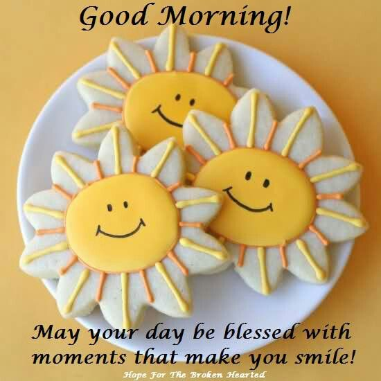 Good Morning!  May your day be blessed with moments that make you smile!
