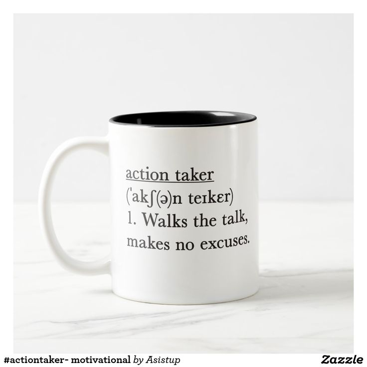 Action taker - Daily motivational coffee mug #actiontaker #doers #ilovecoffee #dailymotivation