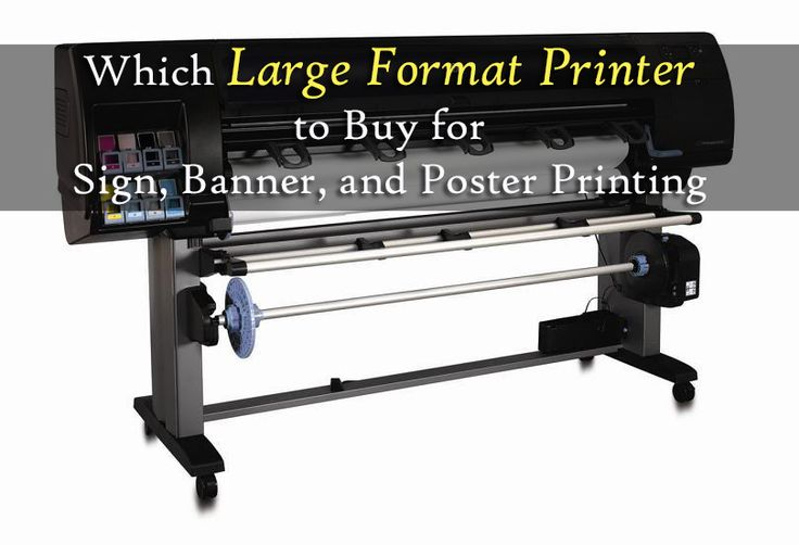 The Large Format Banner Printer to Buy for Sign, Banner, and Poster Printing