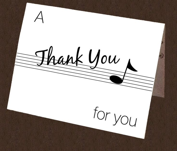 A personal favorite from my Etsy shop https://www.etsy.com/ca/listing/511359853/musical-thank-you-note-card-printable