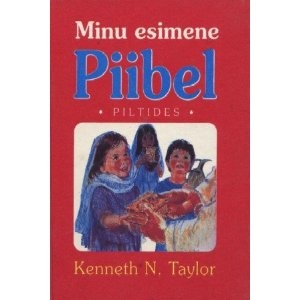 Estonian Bible for Children / My First Children's Bible in Estonian - Minu Esimene Piibel / Piltides   $39.99