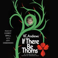 If There Be Thorns, a #Supernatural #FamilyLife #Romance by V. C. Andrews, can now be sampled in audio here... http://amblingbooks.com/books/view/if_there_be_thorns