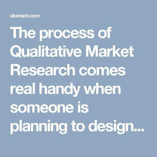 The process of Qualitative Market Research comes real handy when someone is planning to design new products or is about to launch marketing campaign. This is a very common methodology which is being used by the companies in order to make sure that their marketing campaigns bring out the best of results.