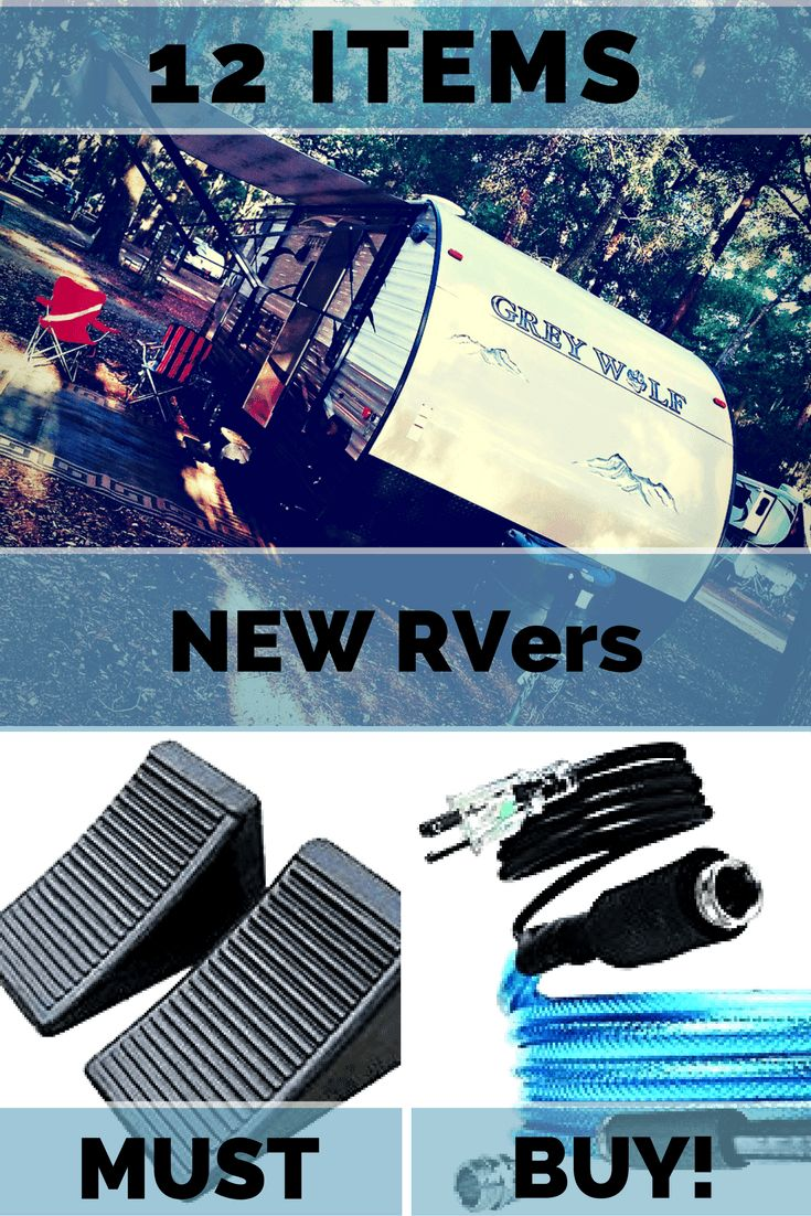 Here are 12 must have items for any new RVer! You won't get very far without these items!!