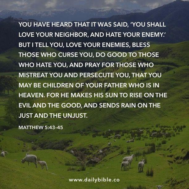 Mathew 5: 43-45
