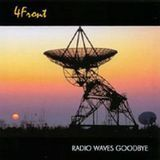 Radio Waves Goodbye [CD]