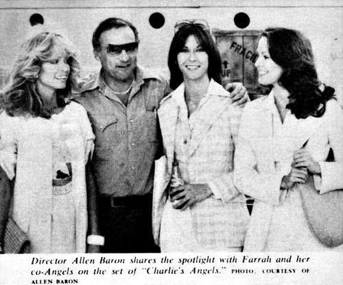 Farrah Fawcett, Kate Jackson and Jaclyn Smith with Allen Baron