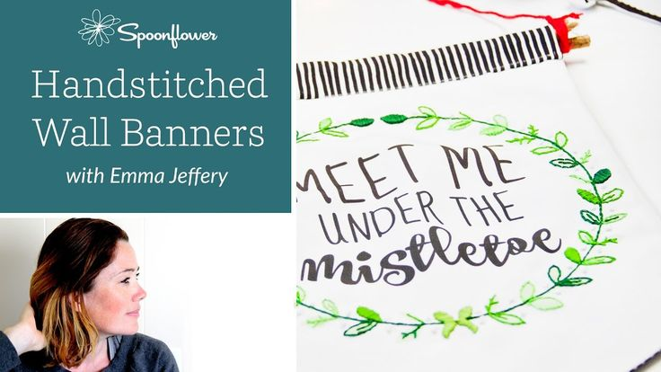 How to: Handstitched Wall Banners with Emma Jeffery