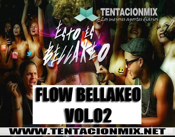 descarga FLOW BELLAKEO VOL.02 ~ Descargar pack remix de musica gratis   La Maleta DJ gratis online