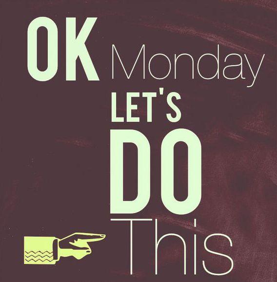 ¡Ánimo! #Lunes