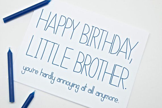 Funny Birthday Card  Little Brother.  You're by CheekyKumquat