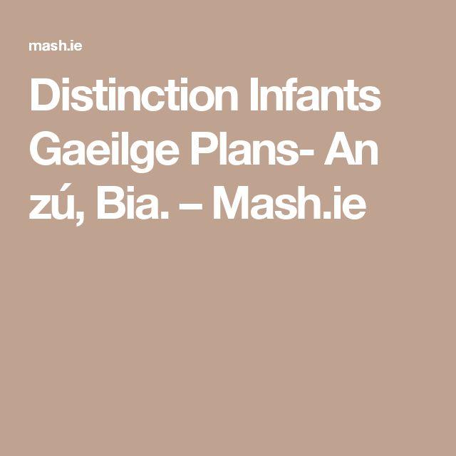 Distinction Infants Gaeilge Plans- An zú, Bia. – Mash.ie