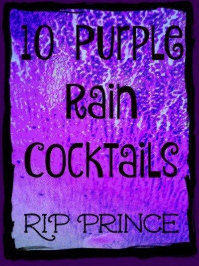 10 Purple Rain Cocktails
