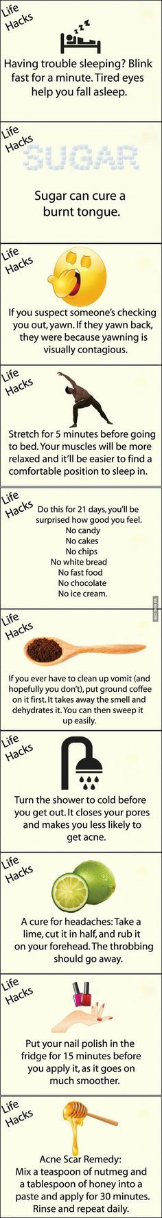 Useful life hacks - Well I already do the cold water thing which works so I have faith in this list.