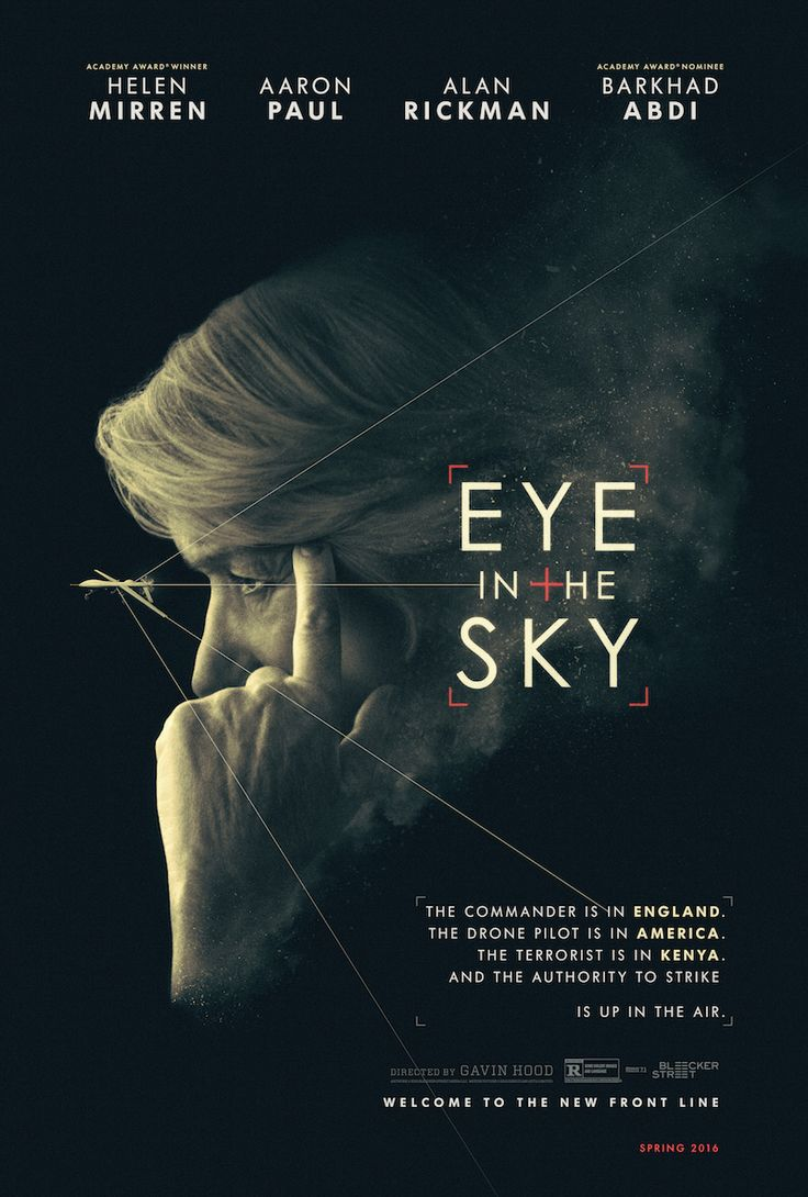 Eye in the Sky: http://cinemacy.com/review-eye-sky-explores-morality-drone-strikes/