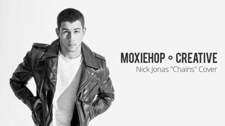 """Nick Jonas """"Chains"""" Hardcore Cover"""