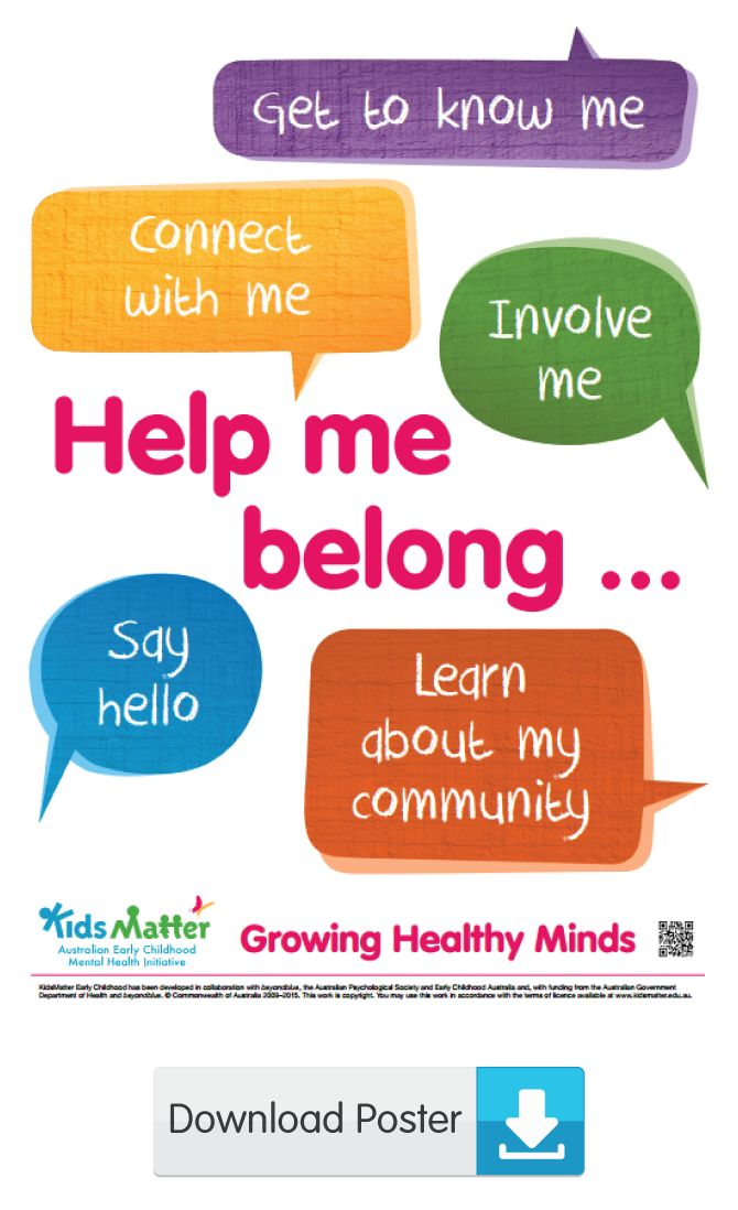 Help me belong ... | kidsmatter.edu.au Early Childhood Mental Health