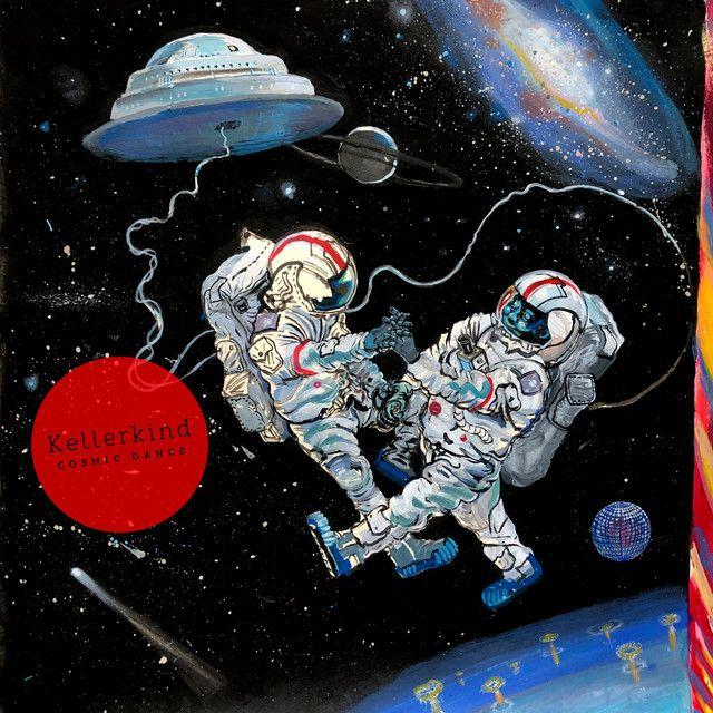 """Cosmic Dance"" by Kellerkind was added to my Likes playlist on Spotify"