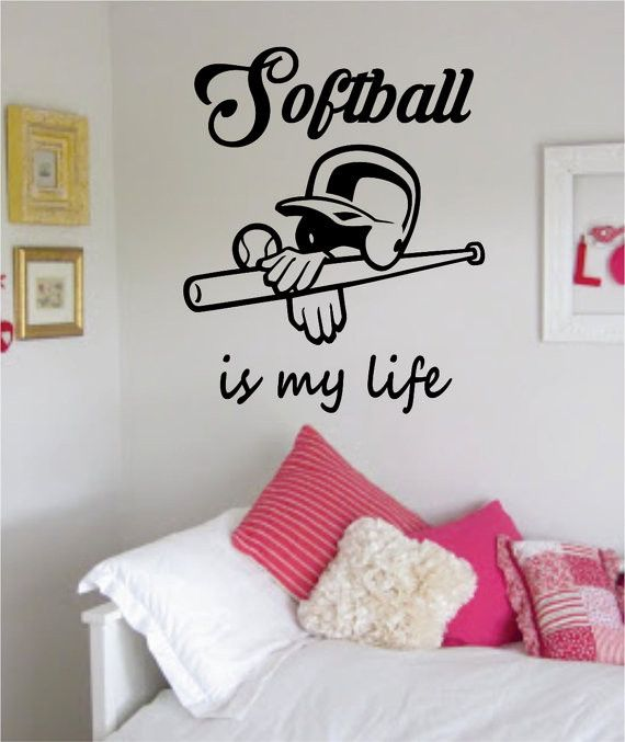 Softball is My Life The latest in home decorating. Beautiful wall vinyl decals, that are simple to apply, are a great accent piece for any room, come in an array of colors, and are a cheap alternative