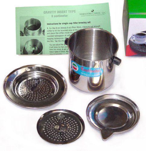 Vietnamese Traditional Coffee Phin Filter 8 Ounce, Gravity Insert Heirloom Coffee LLC http://www.amazon.com/dp/B008A0932S/ref=cm_sw_r_pi_dp_BXtvub0GY0WJ0
