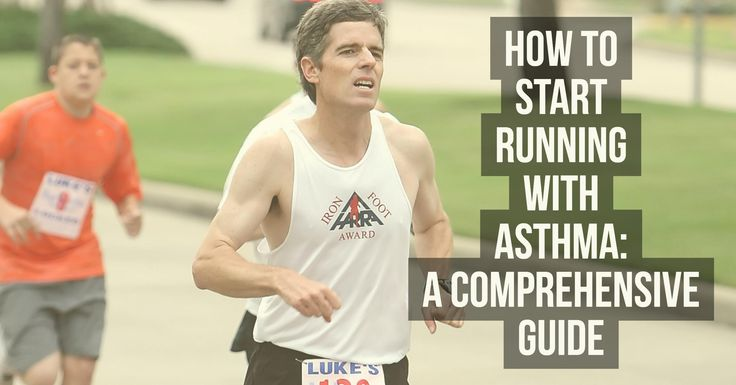 How to Start Running with Asthma: A Comprehensive Guide