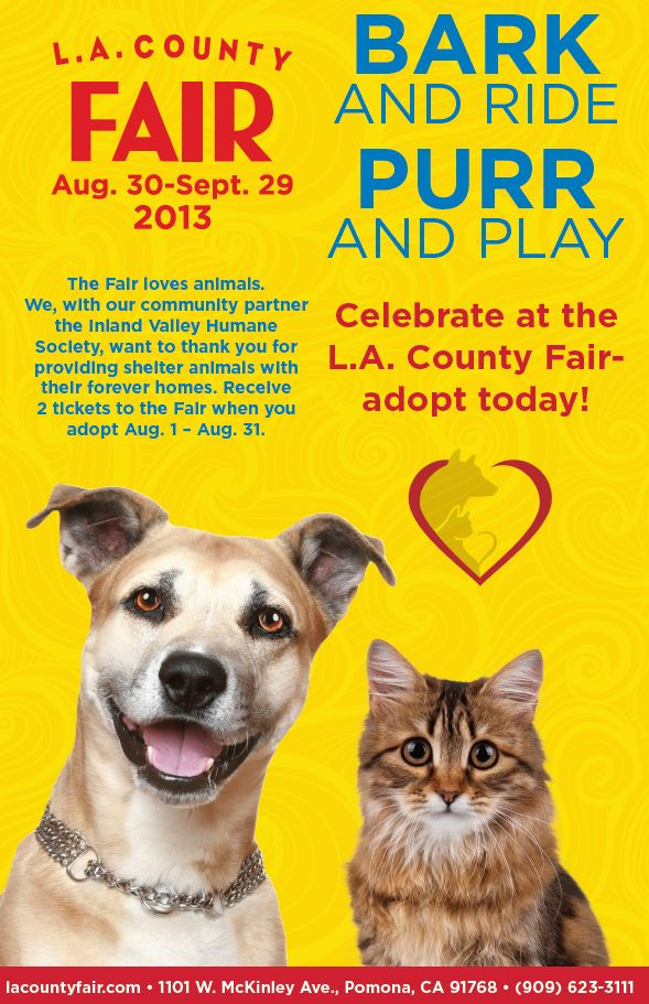 Thanks to our friends at the LA County Fair we are pleased to announce when you adopt from IVHS & SPCA you will receive two complimentary tickets to the fair. Tickets will be given out from August 1st – August 31st.  ADOPT TODAY!! http://www.ivhsspca.org/adoptions-find-your-somebuddy/adopt-today