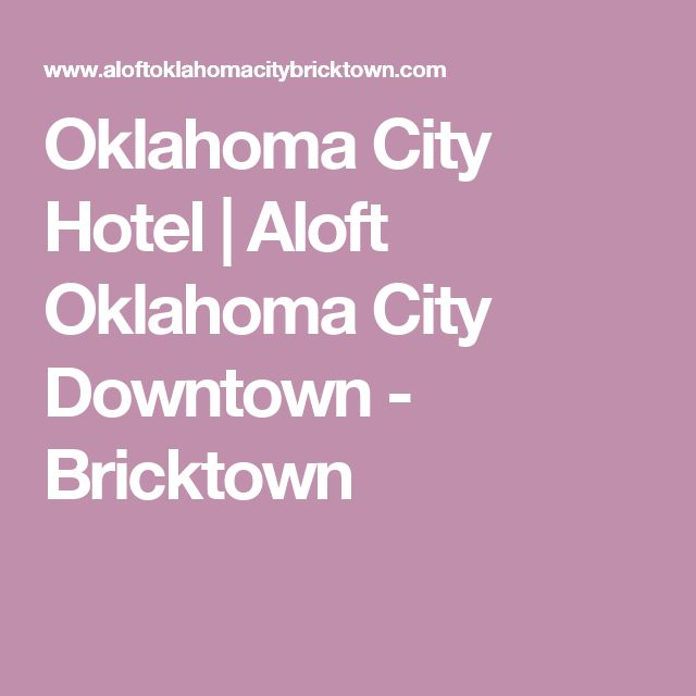 Oklahoma City Hotel | Aloft Oklahoma City Downtown - Bricktown