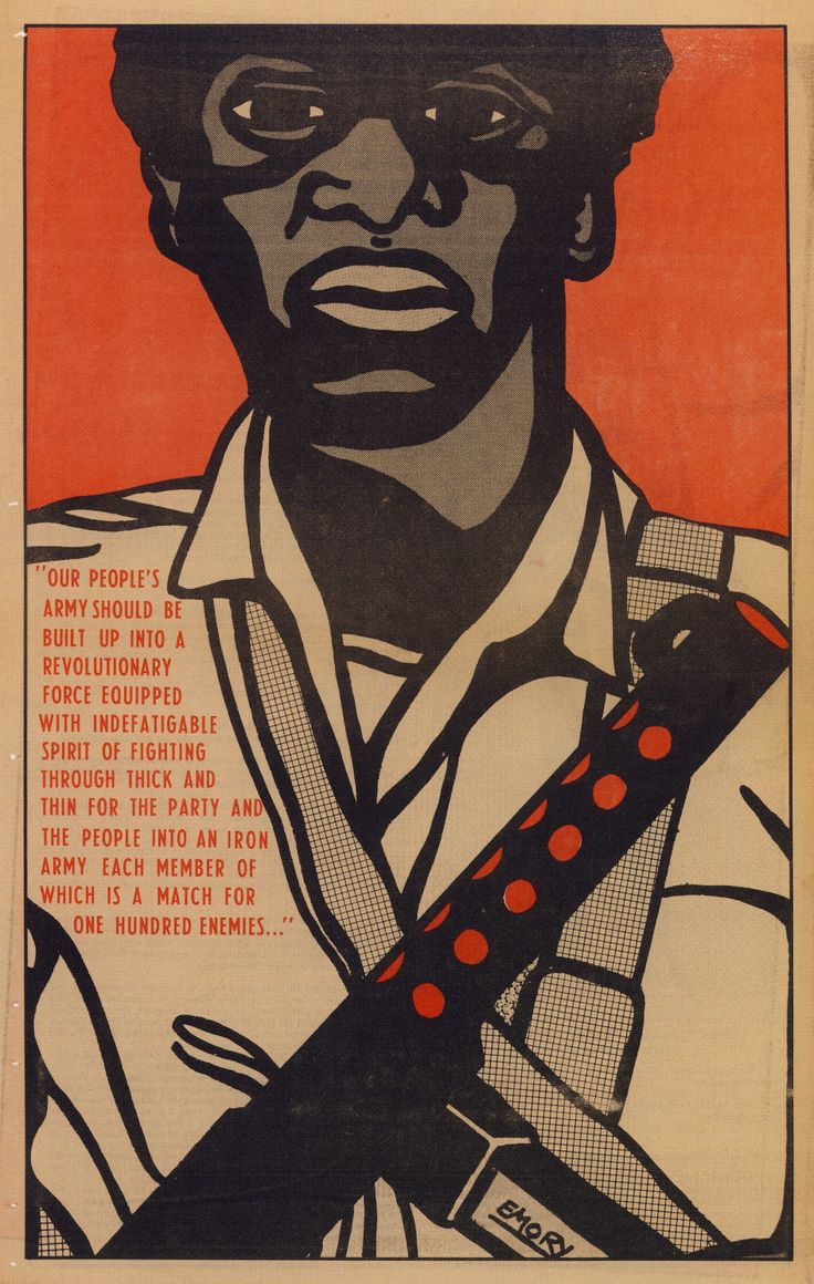 """""""Our people's army should be built up into a revolutionary force equipped with indefatigable spirit of fighting through thick and thin for the party and the people into an iron army, each member of which is a match for one hundred enemies.""""  The Black Panther Party (April 18, 1970)  [click on this image to find a bundle of videos and analyses related to the sociological study of social movements]  Artist: Emory Douglas"""