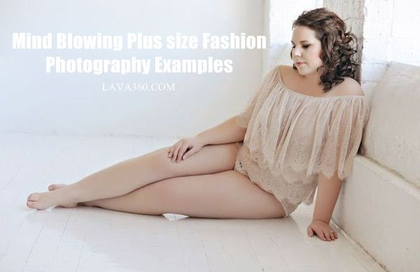 35 Mind Blowing Plus size #Fashion #Photography Examples