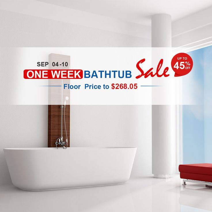 One Week Bathtub Sale (SEP 04-10). Up to 45% off, Floor Price to $268.05.  8050 Blvd Taschereau, Local A, Brossard, QC J4X1C2  www.decoraport.ca   Tel: 1.888.861.7989