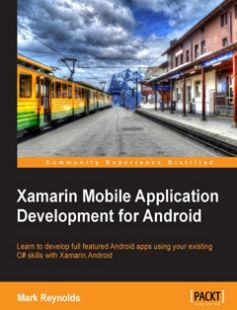 Xamarin Mobile Application Development for Android free download by Mark Reynolds ISBN: 9781783559169 with BooksBob. Fast and free eBooks download.  The post Xamarin Mobile Application Development for Android Free Download appeared first on Booksbob.com.