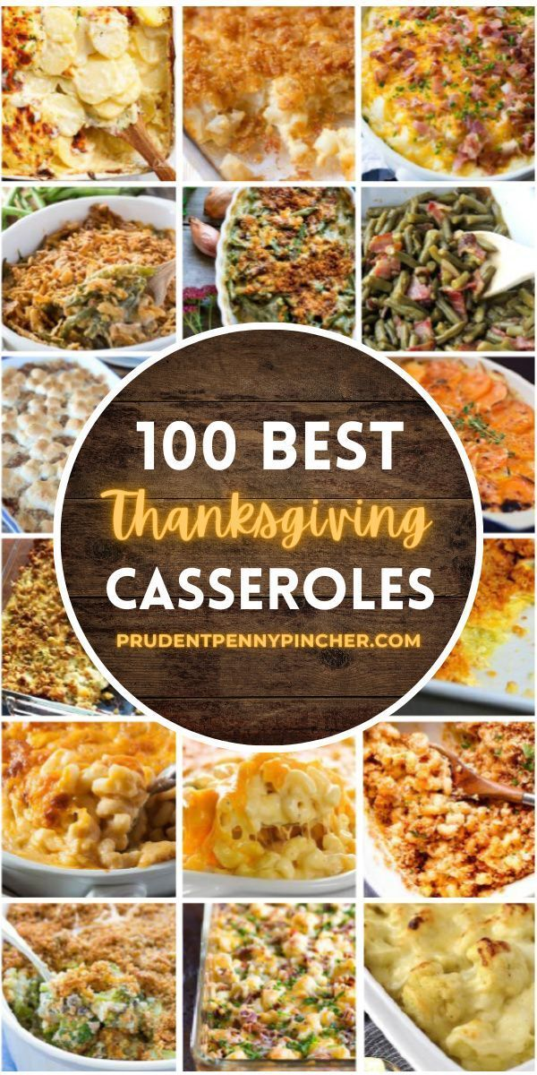 100 Best Thanksgiving Casseroles In 2020 Thanksgiving Side Dishes Thanksgiving Casserole Thanksgiving Casserole Recipes