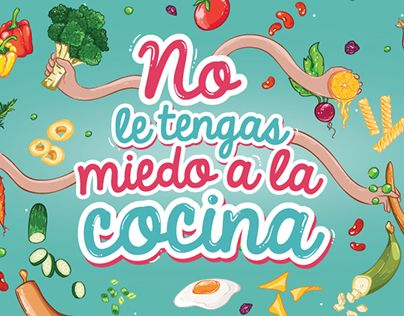 """Check out new work on my @Behance portfolio: """"No le tenga miedo a la cocina."""" http://be.net/gallery/38186095/No-le-tenga-miedo-a-la-cocina"""