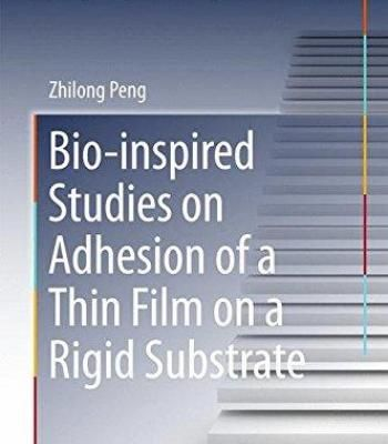 Bio-Inspired Studies On Adhesion Of A Thin Film On A Rigid Substrate PDF