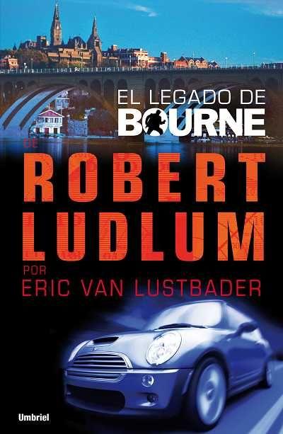 El legado de Bourne // Eric Van Lustbader // UMBRIEL THRILLER