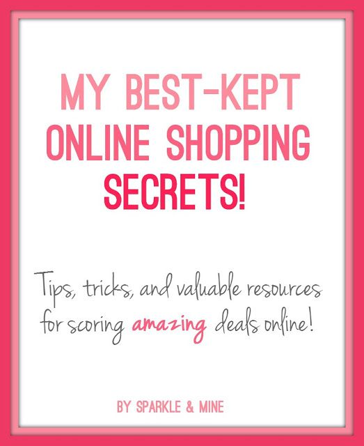 Sparkle & Mine: My Best Money-Saving Online Shopping Secrets! Never pay full price again! Blogger shares some really useful tips for getting the best deals online- including the best days to look for new markdowns and websites that alert you when something goes on sale. Best pin EVER!
