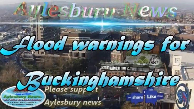 Aylesbury News,Flood warnings for Buckinghamshire