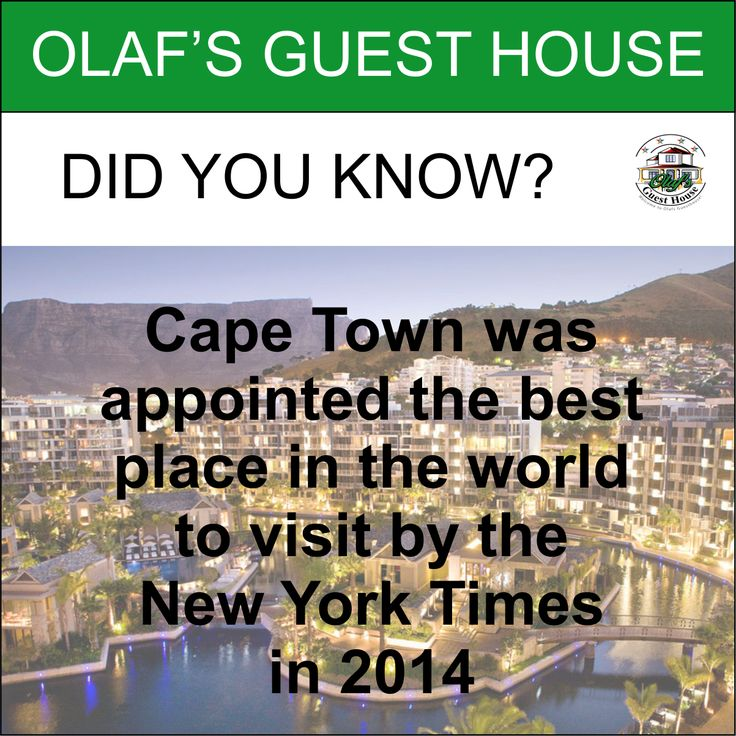 Did you know? Cape Town was appointed the best place in the world to visit by the New York Times in 2014