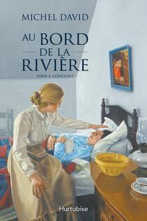 Michel David - Au bord de la rivière - Tome 4 - Constant
