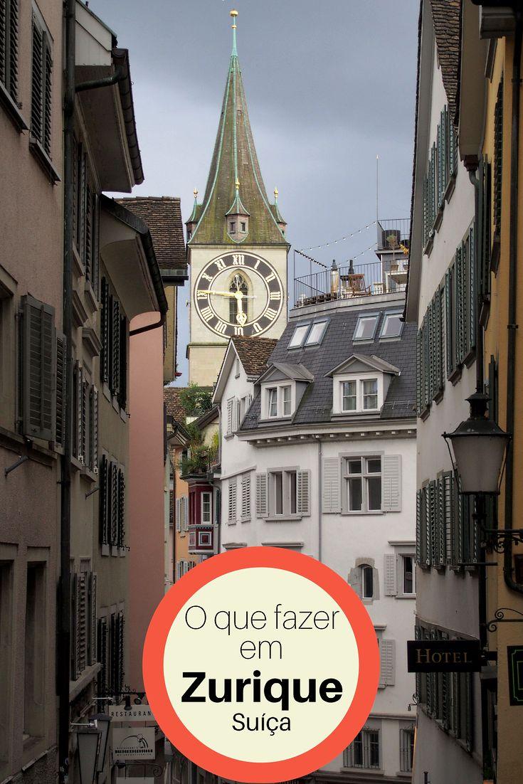 O que fazer em Zurique, Suíça, onde ficar, onde comer, quais pontos turísticos visitar numa viagem de 3 dias.