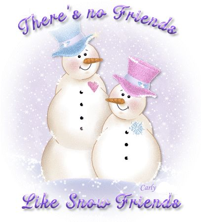 Thereu0027s No Friends Like Snow Friends. Friends Winter Missing You Friend Quote  Snowman Friends Forever Friend Greeting Friend Poem Friends And Family  Quotes ...