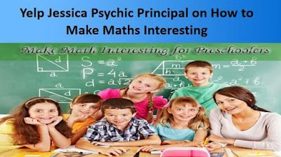 Yelp Jessica Psychic: How To Make Math's Interesting? By Yelp Jessica Ps...