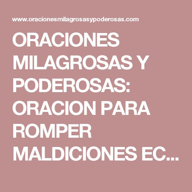 ORACIONES MILAGROSAS Y PODEROSAS: ORACION PARA ROMPER MALDICIONES ECONOMICAS Y ATRAER RIQUEZAS