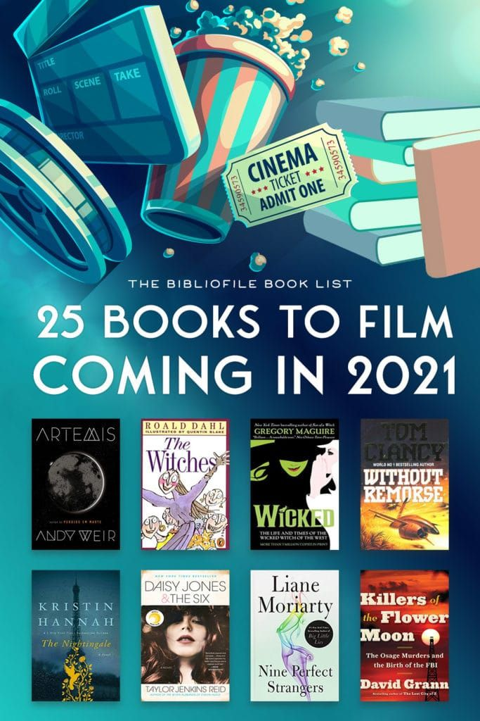 Books To Film 2021 Every 2021 Book To Movie Tv Series Adaptation In 2020 Books Book Club Books Book Worth Reading