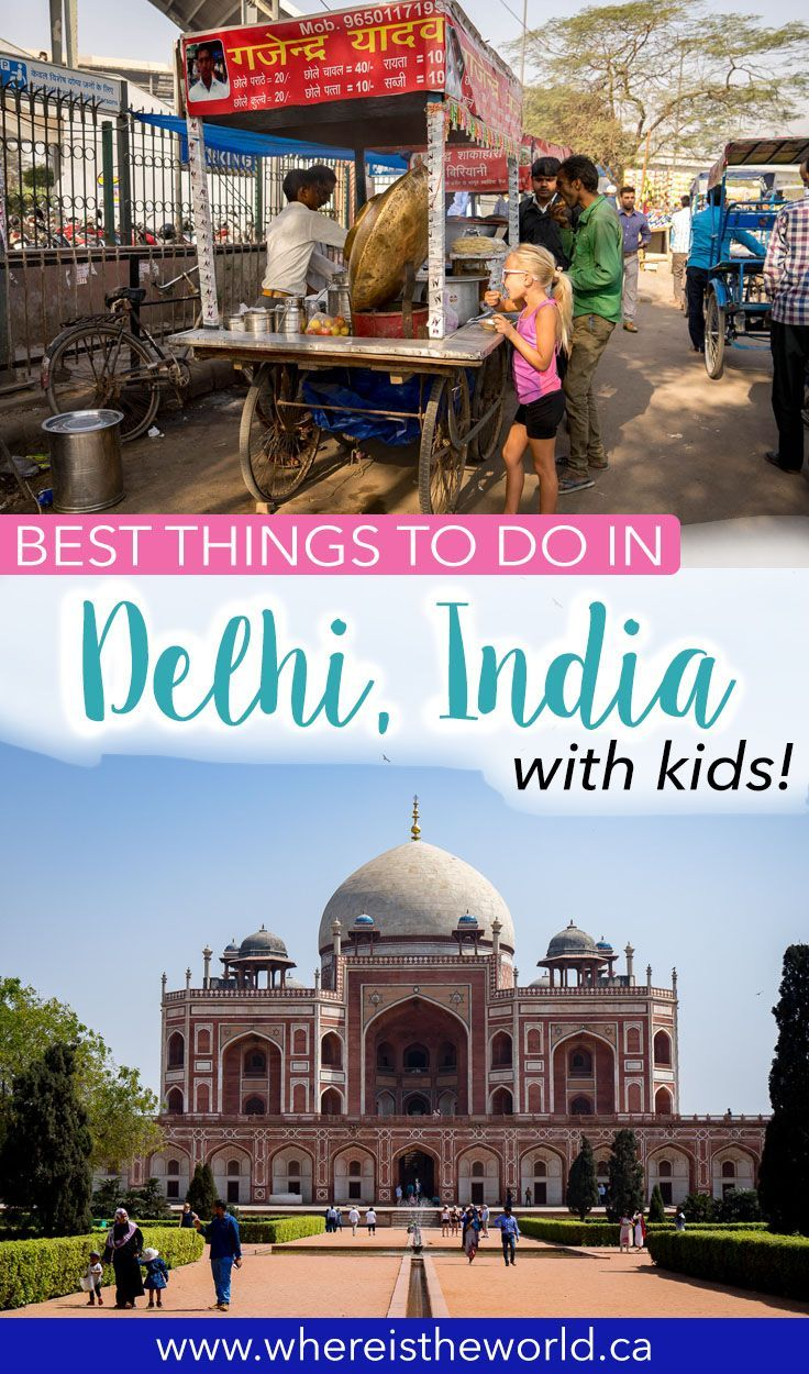 Fun Places To Visit In Delhi For Kids Where You D Least Expect It Family Adventure Travel Cool Places To Visit Family Travel